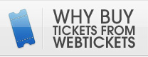 Why buy tickets from Webtickets?